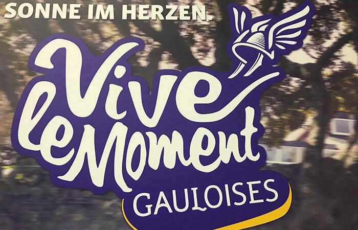 """Slogan """"Vive le Moment"""" von Gauloises"""